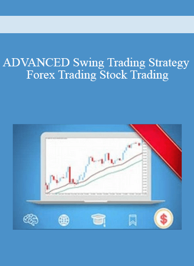 ADVANCED Swing Trading Strategy - Forex Trading Stock Trading