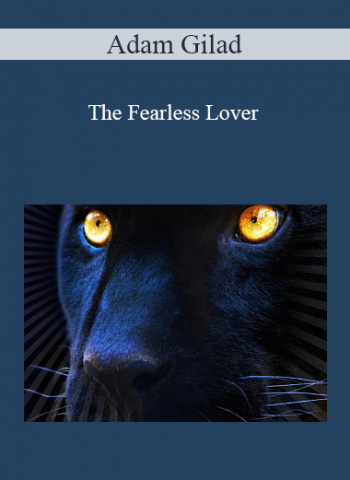 Adam Gilad - The Fearless Lover