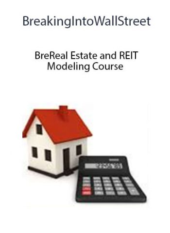 BreakingIntoWallStreet - Real Estate and REIT Modeling Course