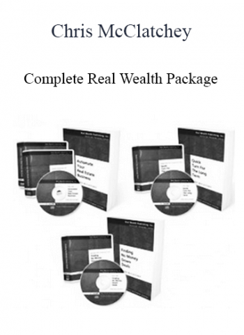 Chris McClatchey - Complete Real Wealth Package