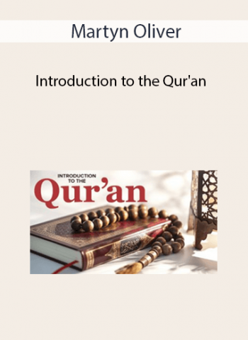 Martyn Oliver - Introduction to the Qur'an