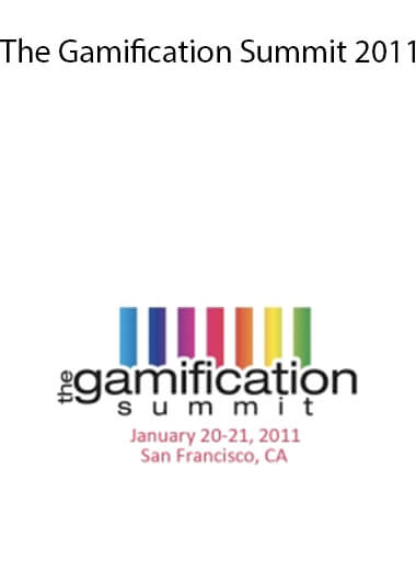 Gamification Summit - The Gamification Summit 2011