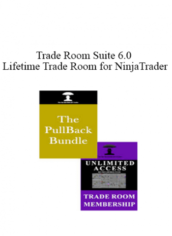 Trade Room Suite 6.0 with Lifetime Trade Room for NinjaTrader