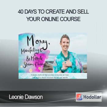 40 Days To Create And Sell Your Online Course - Leonie Dawson