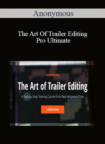 Anonymous - The Art Of Trailer Editing Pro Ultimate