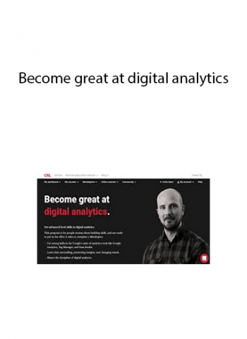 CXL - Become great at digital analytics