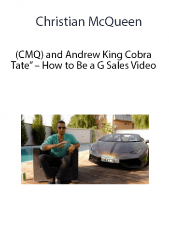 """Christian McQueen (CMQ) and Andrew """"King Cobra Tate"""" - How to Be a G Sales Video"""