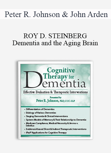 Dementia and the Aging Brain: Assessments