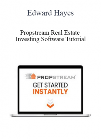 Edward Hayes - Propstream Real Estate Investing Software Tutorial