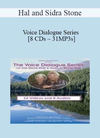 Hal and Sidra Stone - Voice Dialogue Series [8 CDs - 31MP3s]