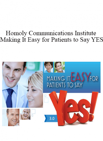Homoly Communications Institute - Making It Easy for Patients to Say YES