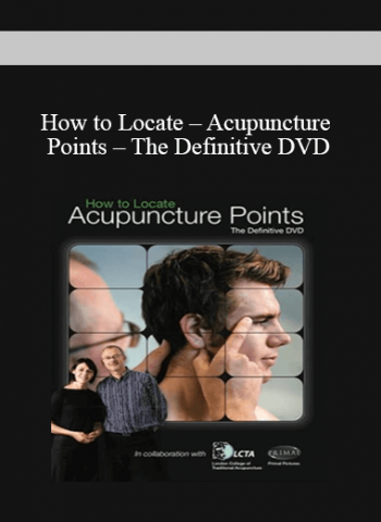 How to Locate - Acupuncture Points - The Definitive DVD