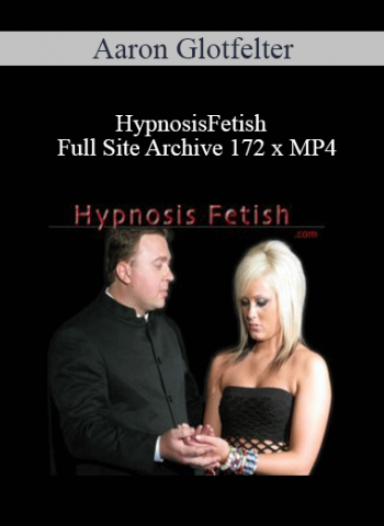 HypnosisFetish - Aaron Glotfelter- Full Site Archive 172 x MP4