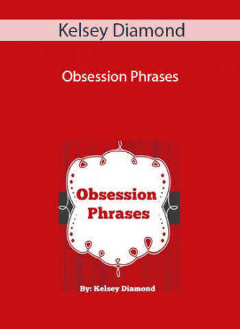 Kelsey Diamond - Obsession Phrases