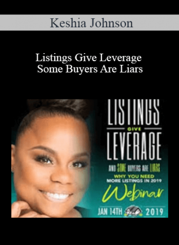 Keshia Johnson - Listings Give Leverage Some Buyers Are Liars