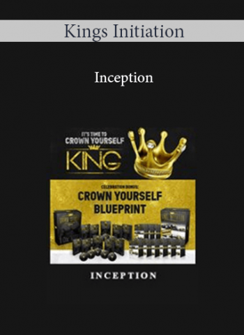 Kings Initiation - Inception