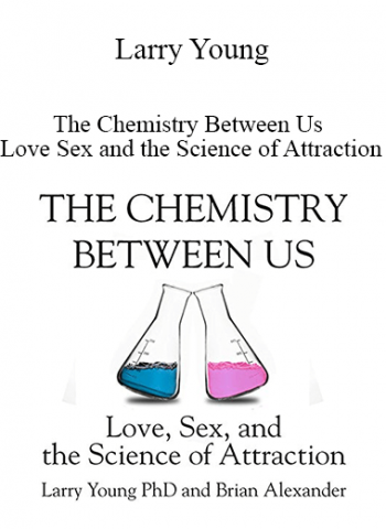 Larry Young - The Chemistry Between Us : Love