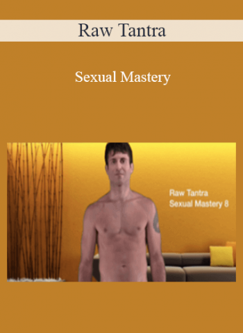 Raw Tantra - Sexual Mastery