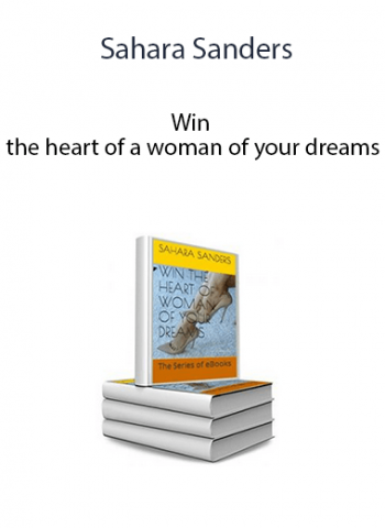 Sahara Sanders - Win the heart of a woman of your dreams