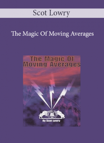 Scot Lowry - The Magic Of Moving Averages