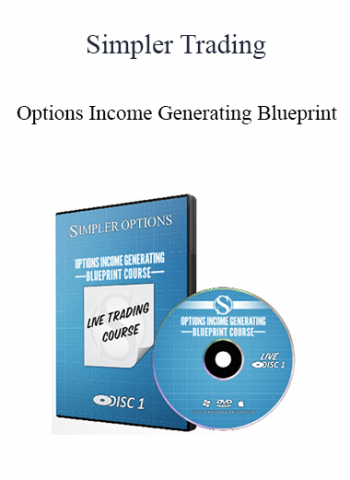 Simpler Trading - Options Income Generating Blueprint