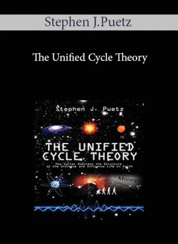 Stephen J.Puetz - The Unified Cycle Theory
