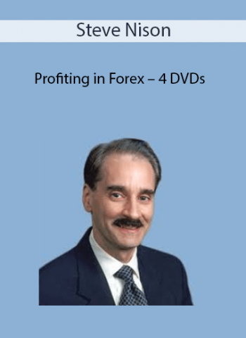 Steve Nison - Profiting in Forex - 4 DVDs
