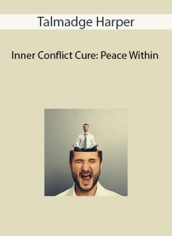 Talmadge Harper - Inner Conflict Cure: Peace Within