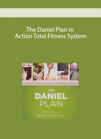 SYSTEM - The Daniel Plan in Action Total Fitness System