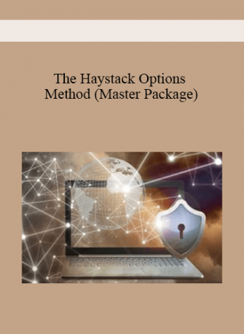 The Haystack Options Method - (Master Package)
