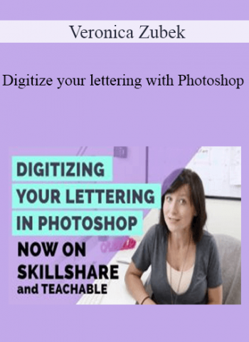 Veronica Zubek - Digitize your lettering with Photoshop