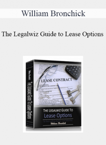 William Bronchick - The Legalwiz Guide to Lease Options